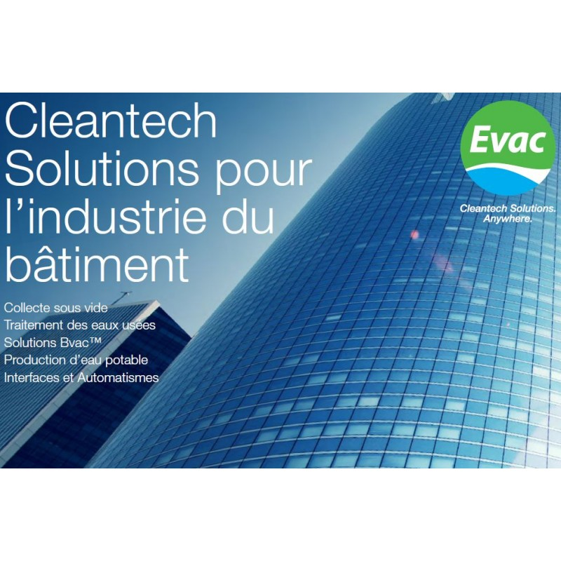 Evac- Cleantech Solutions pour l'industrie du batiment