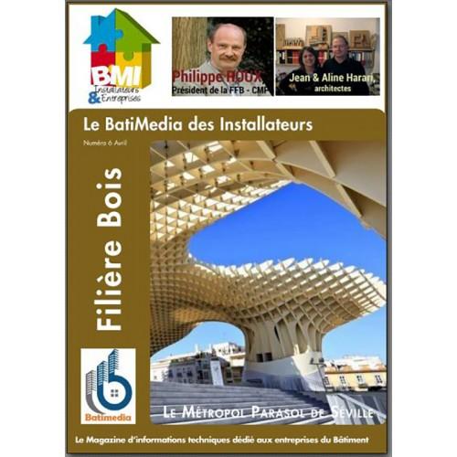 Le BMI - Batimédia des installateurs Avril 2016 -Filière Bois - eMag