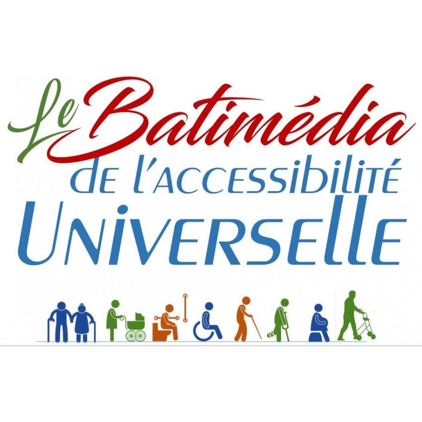 Le Batimédia de l'accessibilité