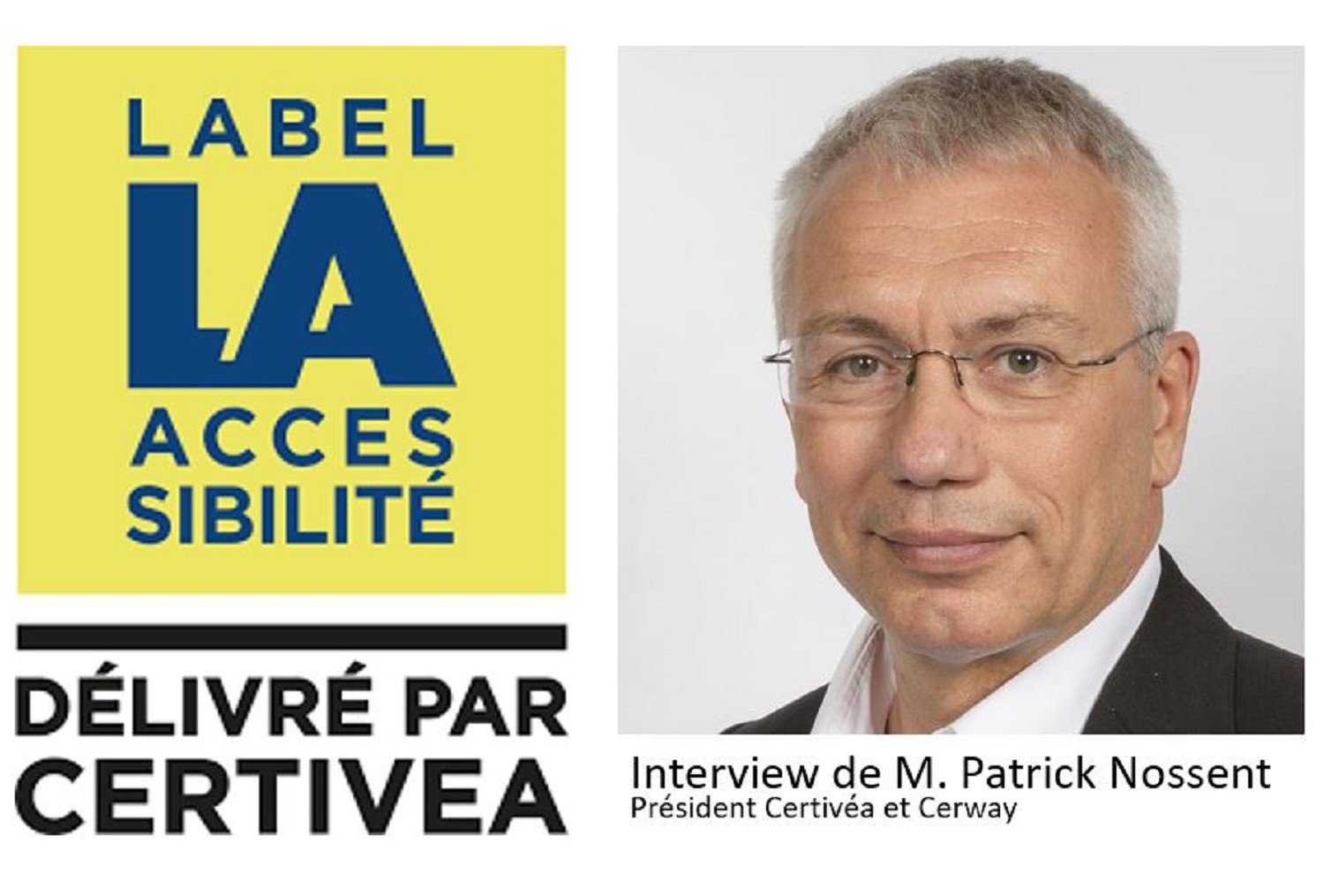 Label Accessiblité par Certivéa